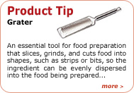 Product Tip - Grater