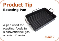 Product Tip - Roasting Pan