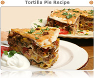 Tortilla Pie Recipe
