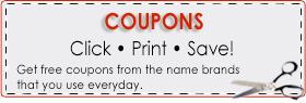 Coupons: Click, Print Save!