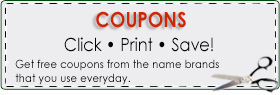 Coupons: Click, Print Save!